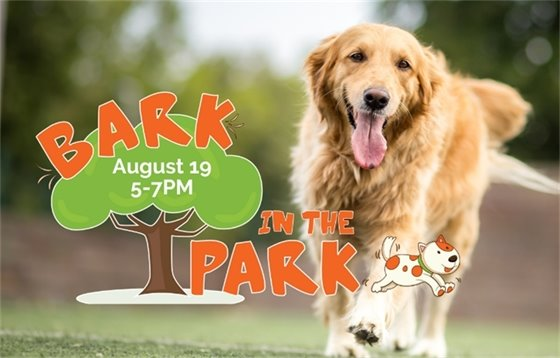 Bark in the Park - August 19, 5-7PM