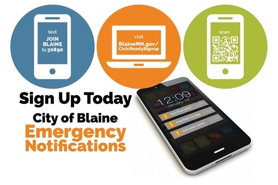 text JOIN BLAINE to 30890 or visit BlaineMN.gov/CivicReadySignUp