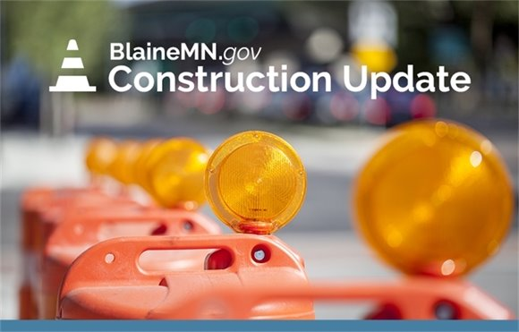 BlaineMN.gov - Construction Update