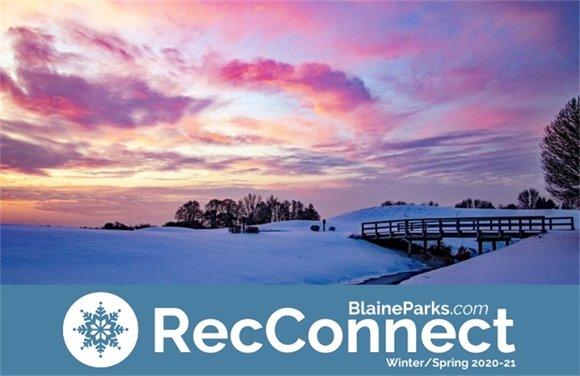 Winter/Spring 2020-21 RecConnect - BlaineParks.com