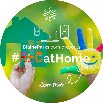 BlaineParks.com presents Rec At Home - Learn More
