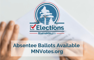 Blaine elections logo and text saying that absentee ballots are now available