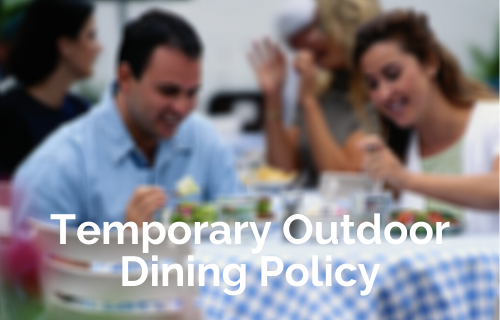 Temporary Outdoor Dining Policy - 500