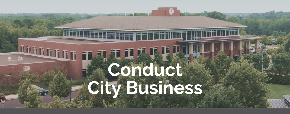 Conduct City Business