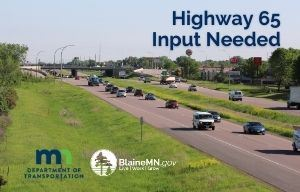 Highway 65 Study Feedback Needed Image of Traffic on Highway 65