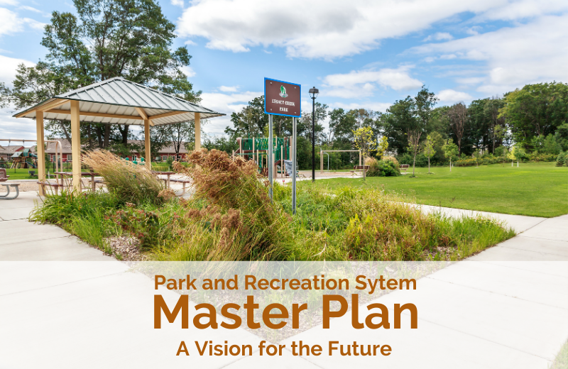 Park and Recreation System Master Plan - A Vision for the Future