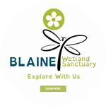Blaine Wetland Sanctuary Learn More