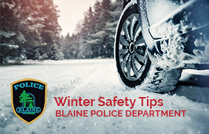 Tire in the Snow - Winter Safety Tips - Blaine Police Department